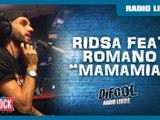 "Ridsa feat. Romano ""Mamamia"" en live #LaRadioLibre"