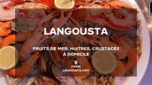 Bienvenue chez Langousta - livraison de Fruits de Mer, Huîtres et Crustacés à domicile