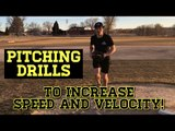 Baseball PITCHING DRILLS To Increase Speed And Velocity!