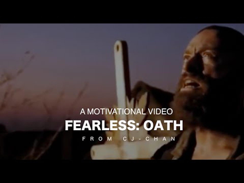Fearless: Oath - Motivational Video