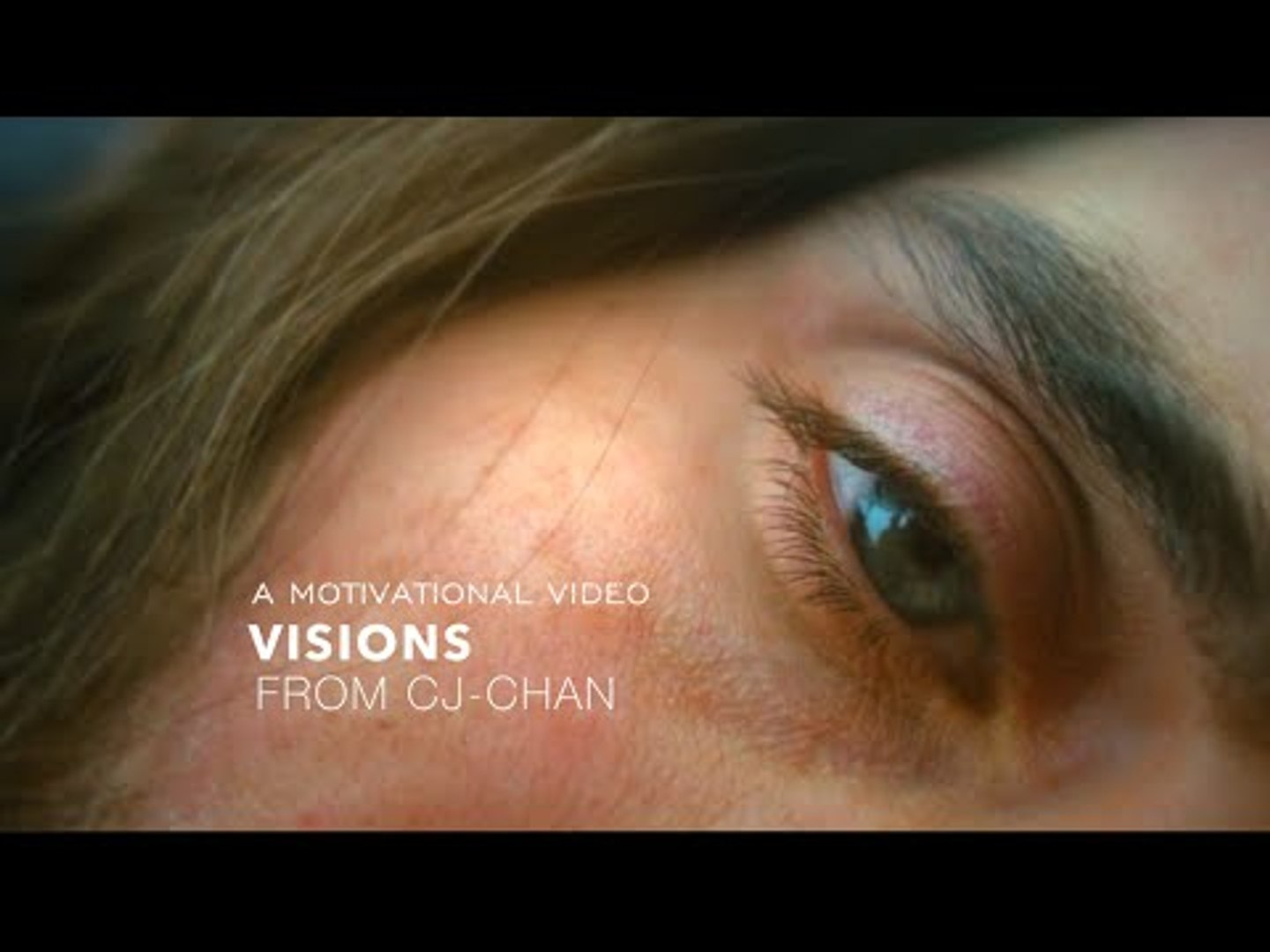Visions - Motivational Video
