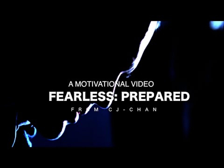 Fearless: Prepared - Motivational Video
