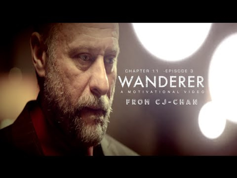 Wanderer   Motivational Video