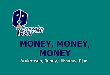 MONEY, MONEY, MONEY – ABBA (KARAOKE)