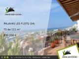 T3 A vendre Palavas les flots 131m2 - 890 000 Euros