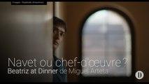 Navet ou chef-d'œuvre? | Beatriz at Dinner de Miguel Arteta