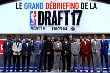 Le Hoopcast en mode Draft NBA : le débrief et les bons coups