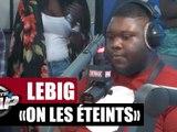 """LeBig """"On les éteints"""" #PlanèteRap"""