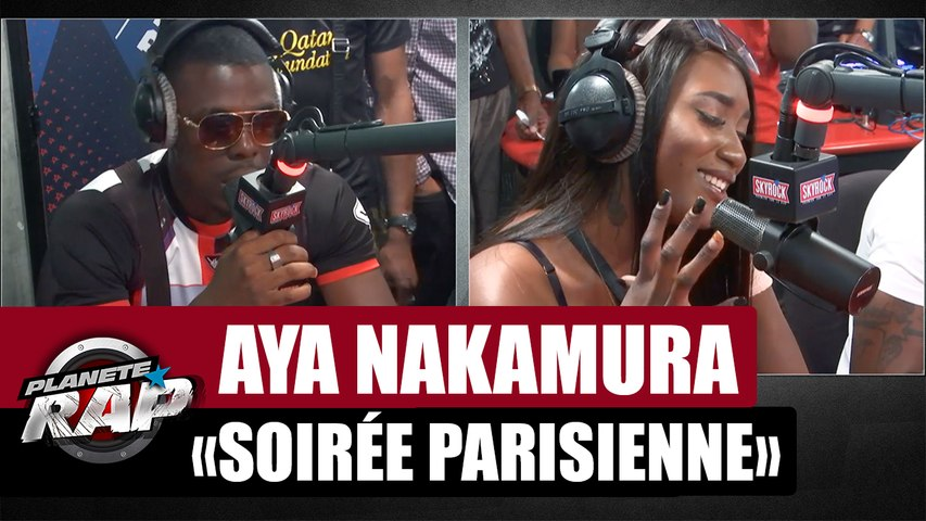 "Aya Nakamura ""Soirée parisienne"" feat. Jizo #PlanèteRap"