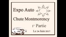 Expo Auto Chute Montmorency Le 24 Juin 2017 première partie