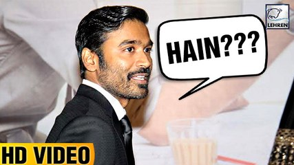 Dhanush Funnily Ignores The Question On Rajinikanth Joining Politics
