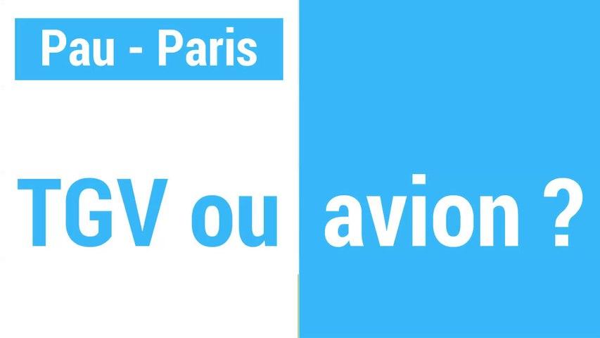 Pau-Paris : TGV ou avion ? Le match.