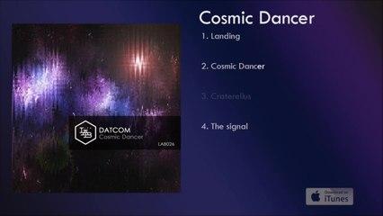 Datcom - Cosmic Dancer - #3 Craterellus