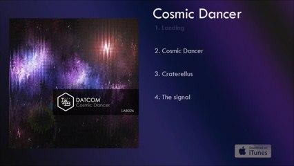 Datcom - Cosmic Dancer - #1 Landing