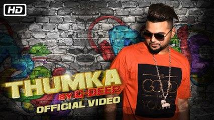 Thumka | Official Video | G Deep | New Indipop