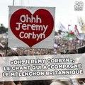 «Oh, Jeremy Corbyn», le chant qui accompagne le Mélenchon britannique