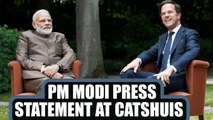 PM Modi and Dutch PM press statement at Catshuis, watch Here | Oneindia News