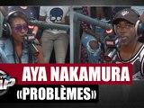 "[EXCLU] Aya Nakamura ""Problèmes"" feat. MHD #PlanèteRap"