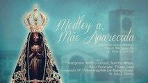 Vários - Medley à Mãe Aparecida: Graças vos damos Senhora/Virgem Mãe Aparecida/Ao trono acorrendo