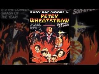 Dolemite Rudy Ray Moore - Petey Wheatstraw (blaxploitation)