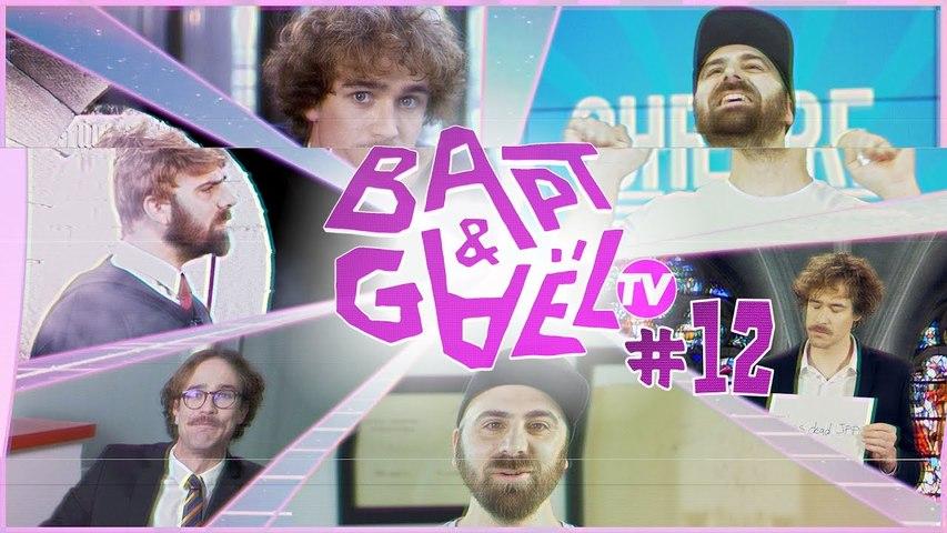 Bapt&GaelTV #12
