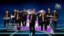 Grupo CHI-OAX - Tu eres mi sueño