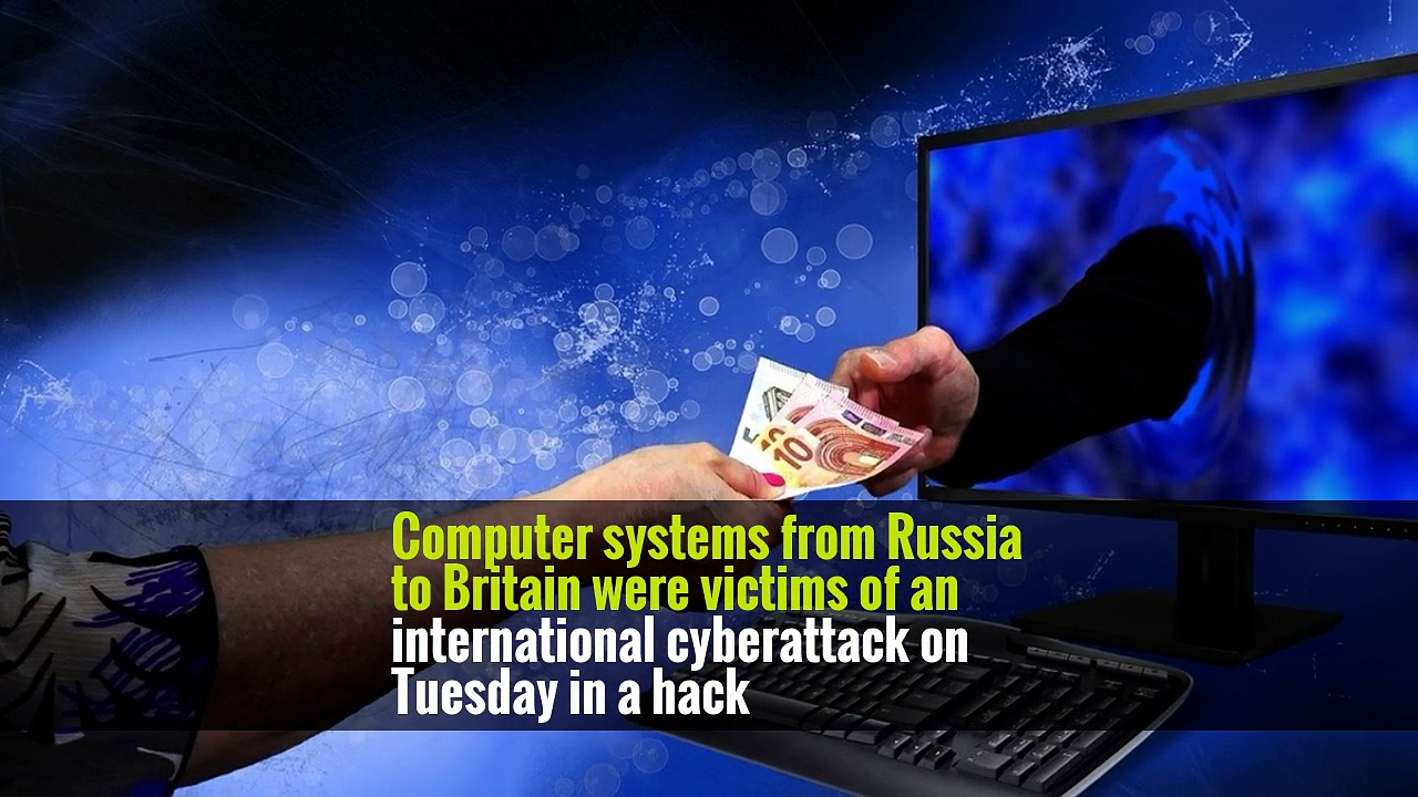 New Cyberattack Spreads From Russia to Britain