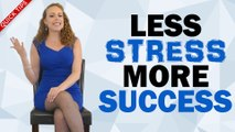 Less STRESS & More SUCCESS! Quick Tips to Help You Save Time & Reduce Anxiety