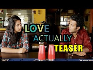 Love Actually - New Telugu Short Film Teaser 2016 || by SiIly Shots
