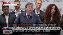 Jean-Luc Mélenchon et le groupe la France insoumise boycottent Versailles