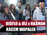 Freestyle Bigflo et Oli x Naâman x Kacem Wapalek #PlanèteRap