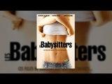 Les Babysitters - film 2015 complet en français