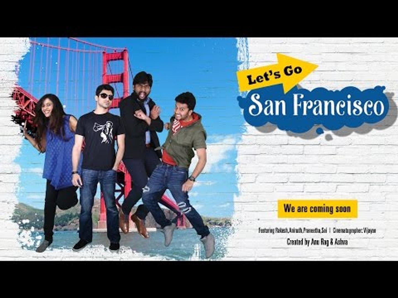 Let's go San Francisco - New Telugu Web Series Promo