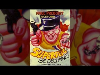 """Superflic se déchaine 1983 """"Paul Préboist"""" film complet en français"""