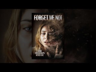 Forget me not (2009) full movie