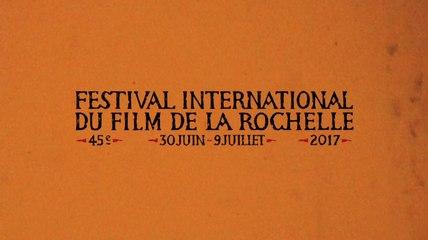 Bande-annonce - Festival International du Film de La Rochelle 2017 - 45e édition