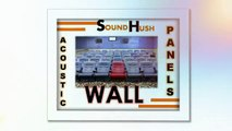 Sound Hush | Finest Quality | Acoustic wall panels