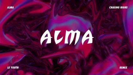 ALMA - Chasing Highs