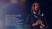 Aye Khuda By Cynthia Saleem - New Christian Song