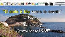 Pooh - Il cielo è blu sopra le nuvole (Syncro by CrazyHorse1965) Karabox - Karaoke