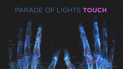 Parade Of Lights - Touch