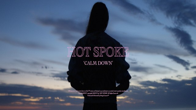 Hot Spoke - Calm Down