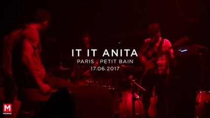 IT IT ANITA - Mind Your Head #18 - Live in Paris