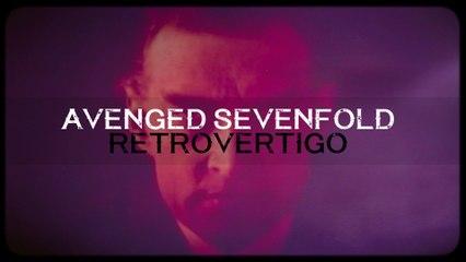 Avenged Sevenfold - Retrovertigo