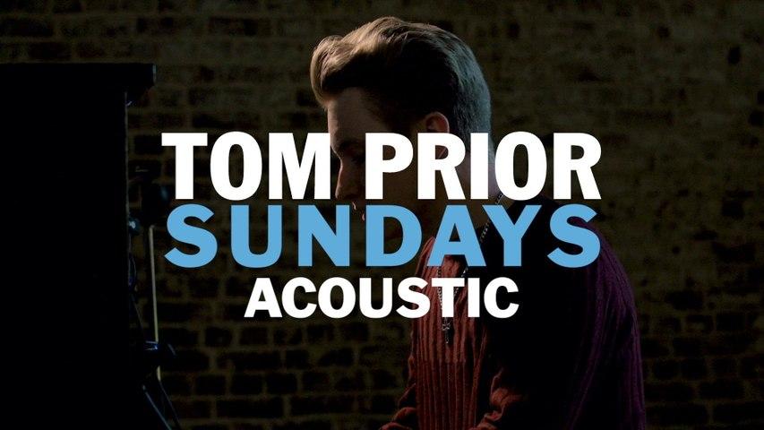 Tom Prior - Sundays