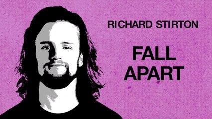 Richard Stirton - Fall Apart