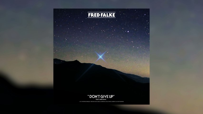 Fred Falke - Don't Give Up