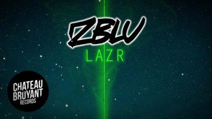 ZBLU - Lazr