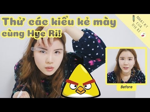 Thử các kiểu kẻ mày cùng Hye Ri!