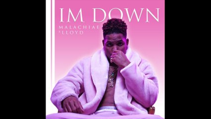 Malachiae Warren - I'm Down
